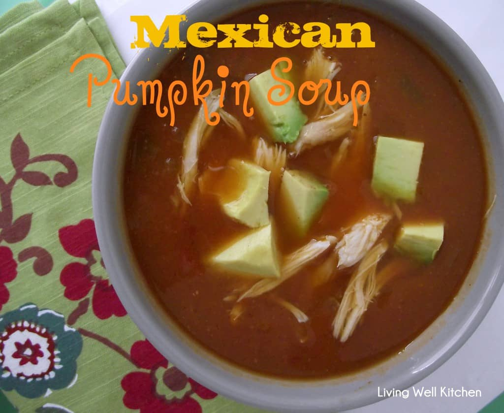 Mexican Pumpkin Soup from Living Well Kitchen is tasty soup full of veggies that comes together in less than 25 minutes