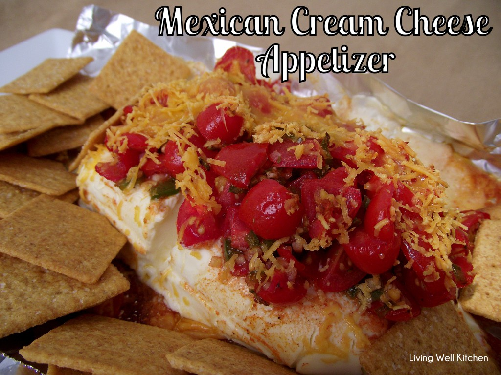 Mexican Cream Cheese Appetizer Living Well Kitchen