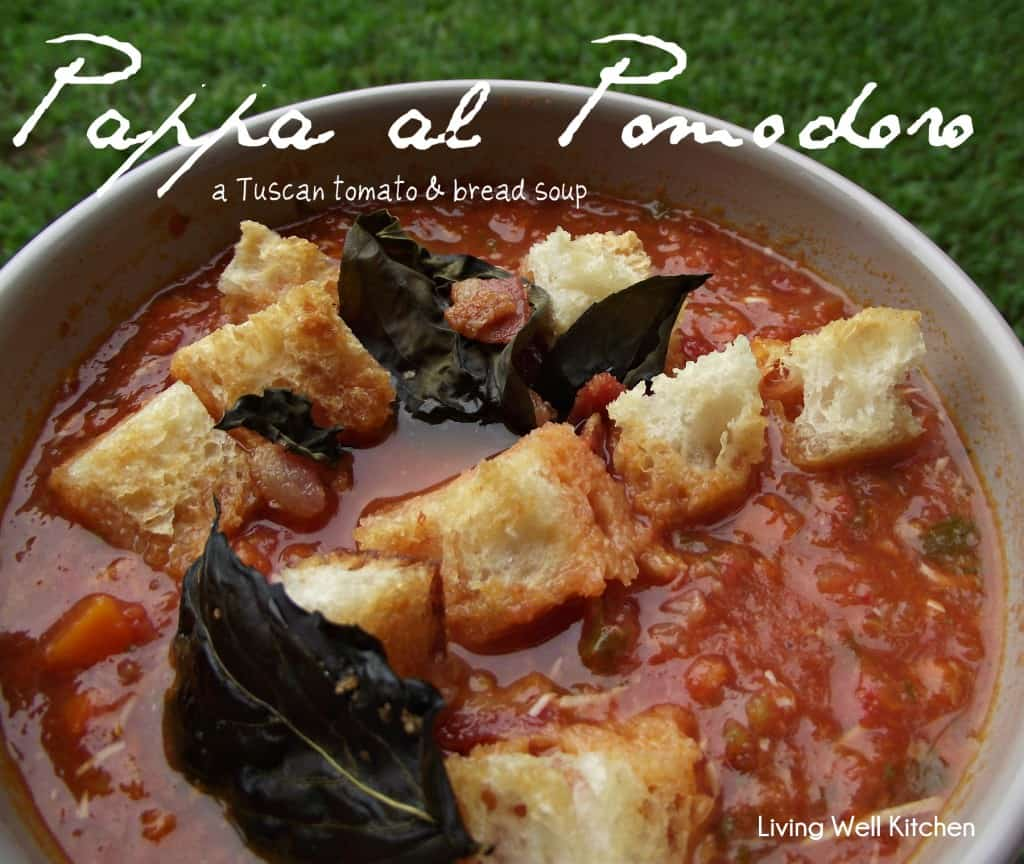pappa al pomodoro soup recipe from Living Well Kitchen