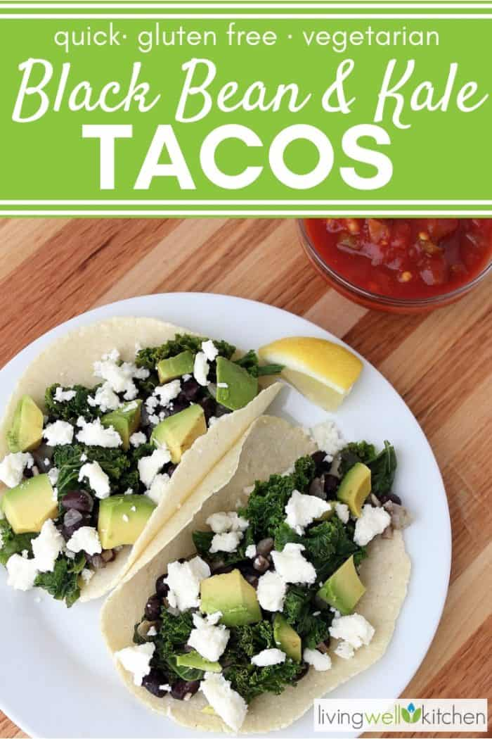 Black Bean and Kale Tacos from Living Well Kitchen