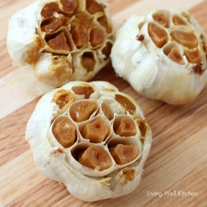 Roasted Garlic from Living Well Kitchen