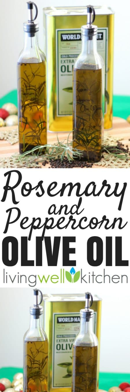 Rosemary and Peppercorn Olive Oil from Living Well Kitchen is an easy infused olive oil that is great for making salad dressing, a delicious marinade, or a flavorful dipping sauce. Great recipe for gifting to others this holiday season. #christmas #christmasgifts #holidaygifts #oliveoil #recipes