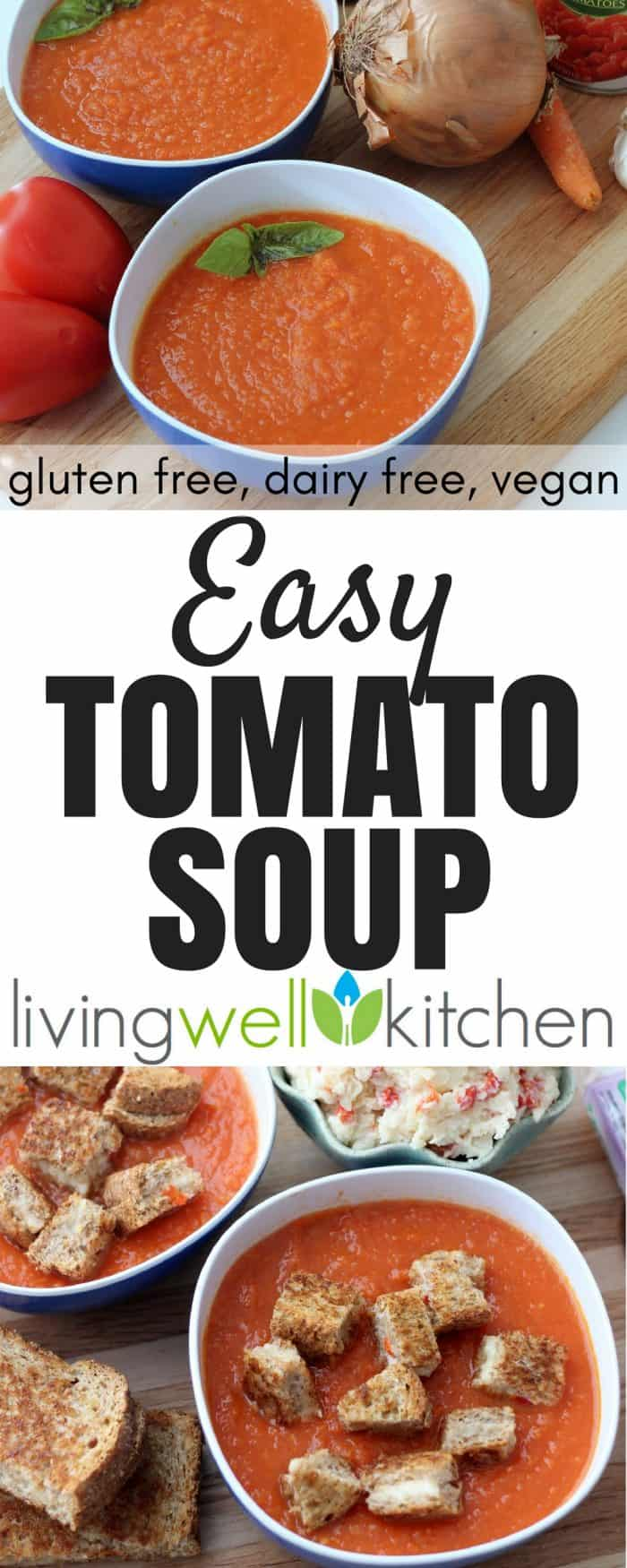 Easy Tomato Soup recipe from Living Well Kitchen is an easy to make tomato soup that only requires a few ingredients you likely already have in your kitchen. Gluten free, dairy free, vegan