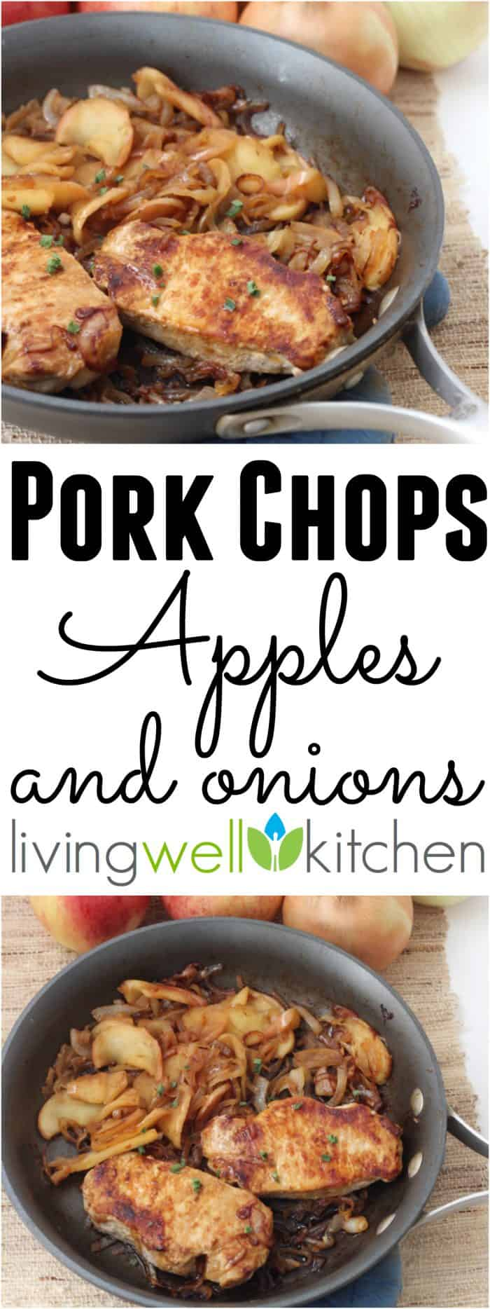An Easy One Skillet Meal That Packs In The Fall Flavor With Sweet Caramelized Onions And Save Pork Chops