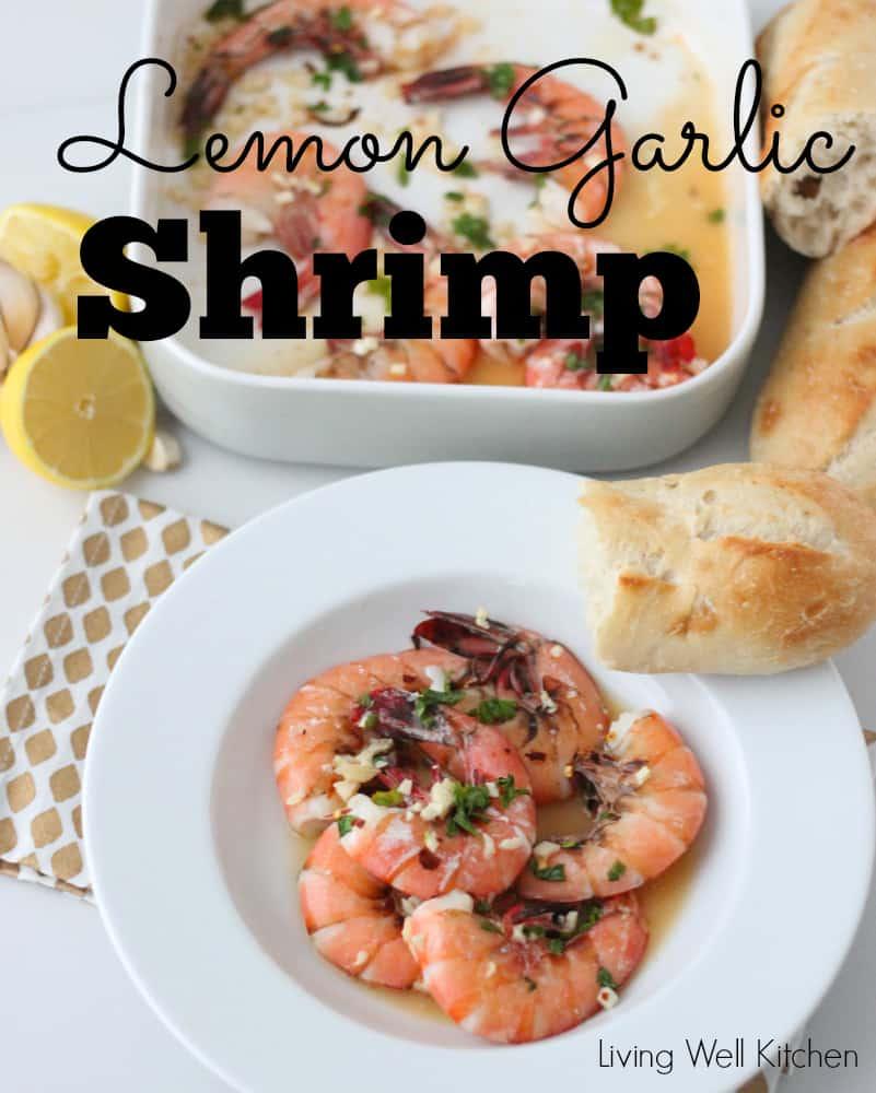Lemon Garlic Shrimp from Living Well Kitchen @memeinge