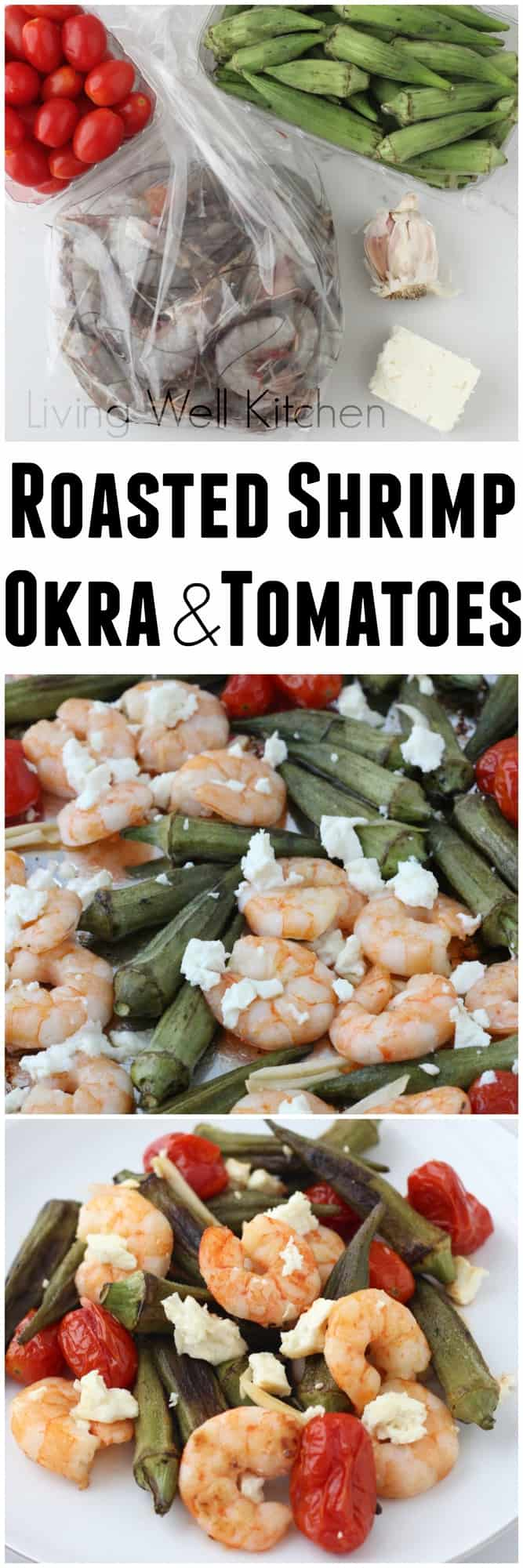 You only need seven summer ingredients for this easy & tasty one pan meal ~ Roasted Shrimp Okra and Tomatoes from Living Well Kitchen @memeinge