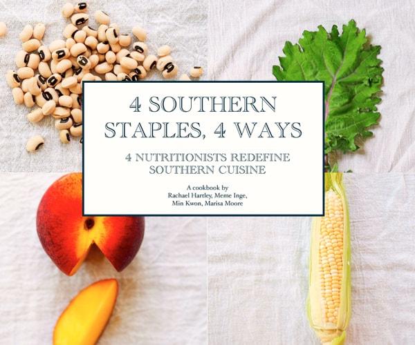 4 Southern Staples, 4 Ways eCookbook