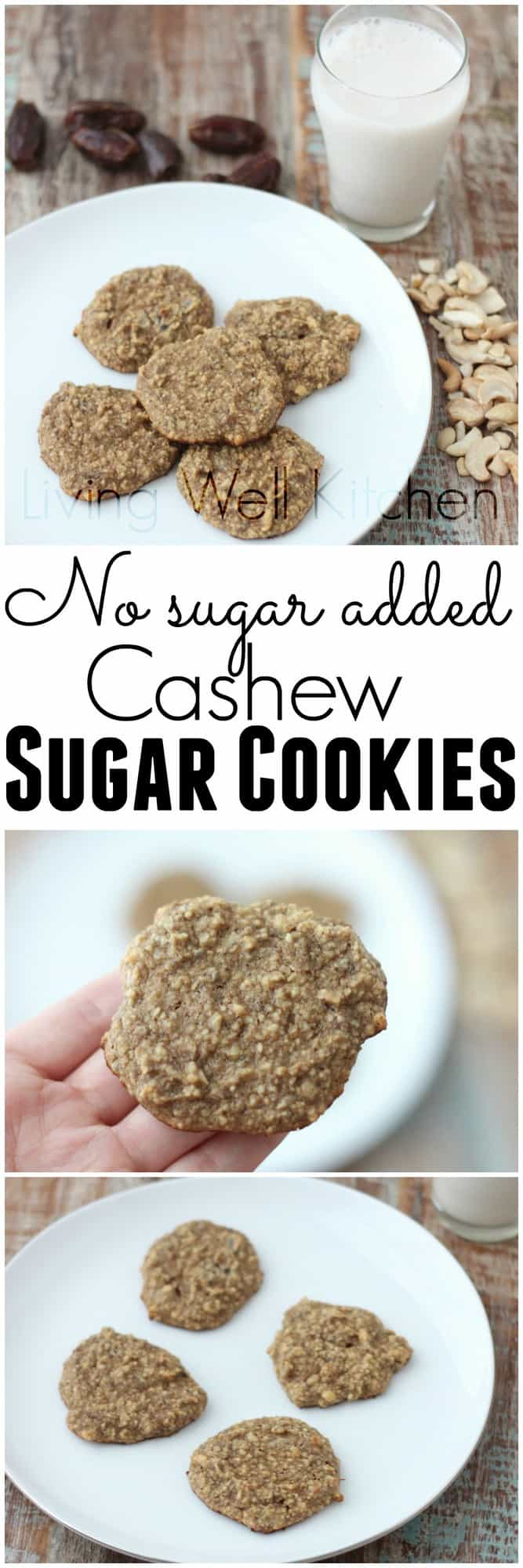 Sugar cookies that have no added sugar, no gluten, and no butter. Nourishing cookies you can enjoy for dessert, snack, or breakfast! No Sugar Added Cashew Sugar Cookies from Living Well Kitchen @memeinge