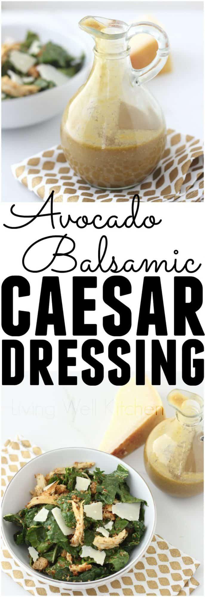 Avocado Balsamic Caesar Dressing