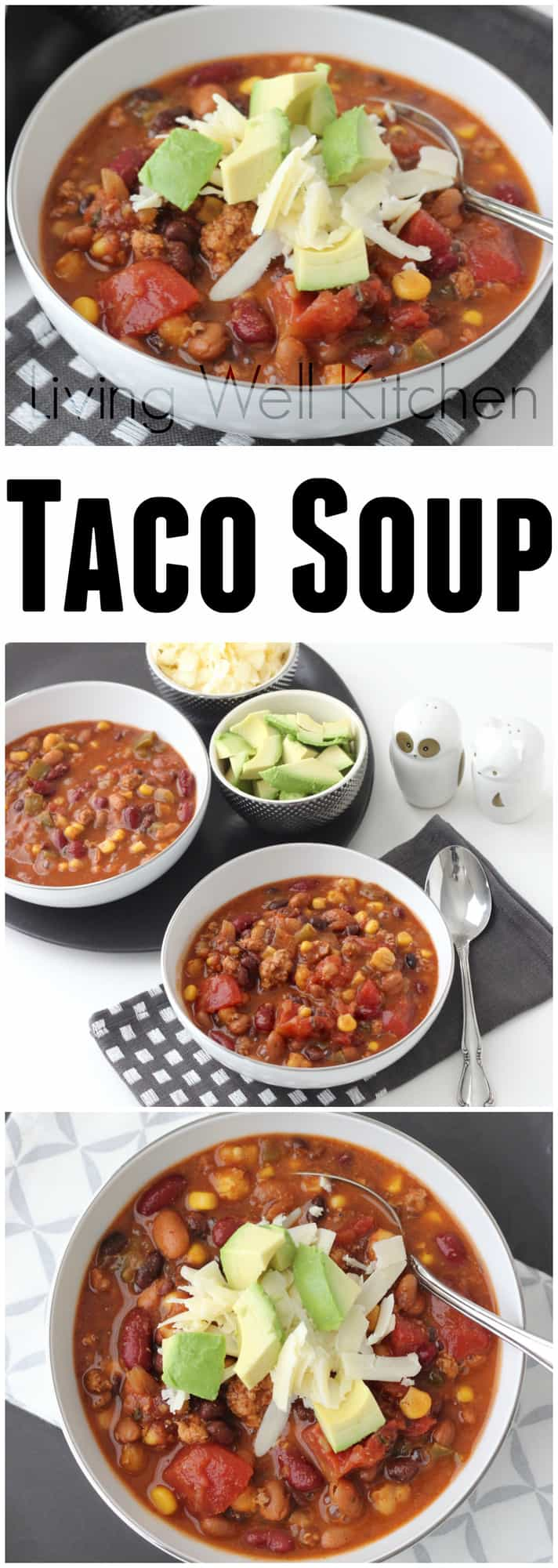 This tried and true recipe for easy Taco Soup makes enough to serve a hungry crowd plus have leftovers for later - from Living Well Kitchen @memeinge