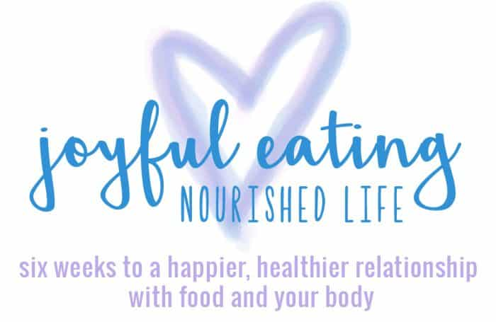 Enjoy eating again with Joyful Eating, Nourished Life Program, a 6 week intuitive and mindful eating program that ditches the diets for a happier and healthier relationship with food and your body