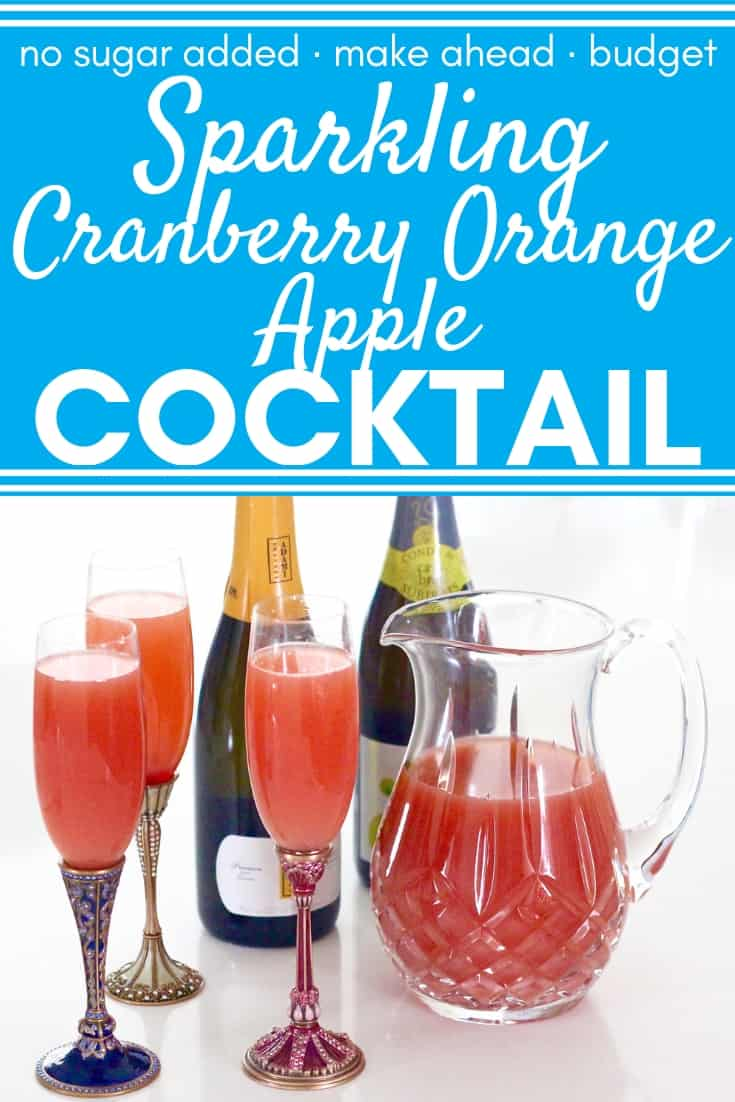 Super simple Sparkling Cranberry Apple Orange Cocktail or Mocktail needs only 4 ingredients; plus, it can be thrown together in minutes and made ahead of time. There is no added sugar in these drinks, and they are a great idea for a budget friendly Christmas, New Year's Eve, or any holiday party beverage. #nyepartyideas #holidaydrink