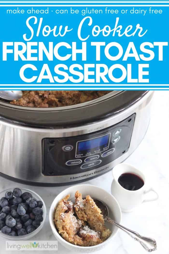 bowl of french toast casserole made in a slow cooker with a slow cooker and bowl of blueberries and maple syrup