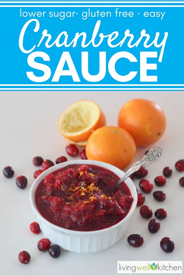 Lower in added sugar, this easy homemade cranberry sauce gets its sweetness from orange juice and applesauce, plus a touch of honey or maple syrup. Gluten free, vegetarian, easily made vegan Christmas or Thanksgiving recipe. Plus, it includes ideas for leftover cranberry sauce uses. #ThanksgivingRecipes #livingwellkitchen