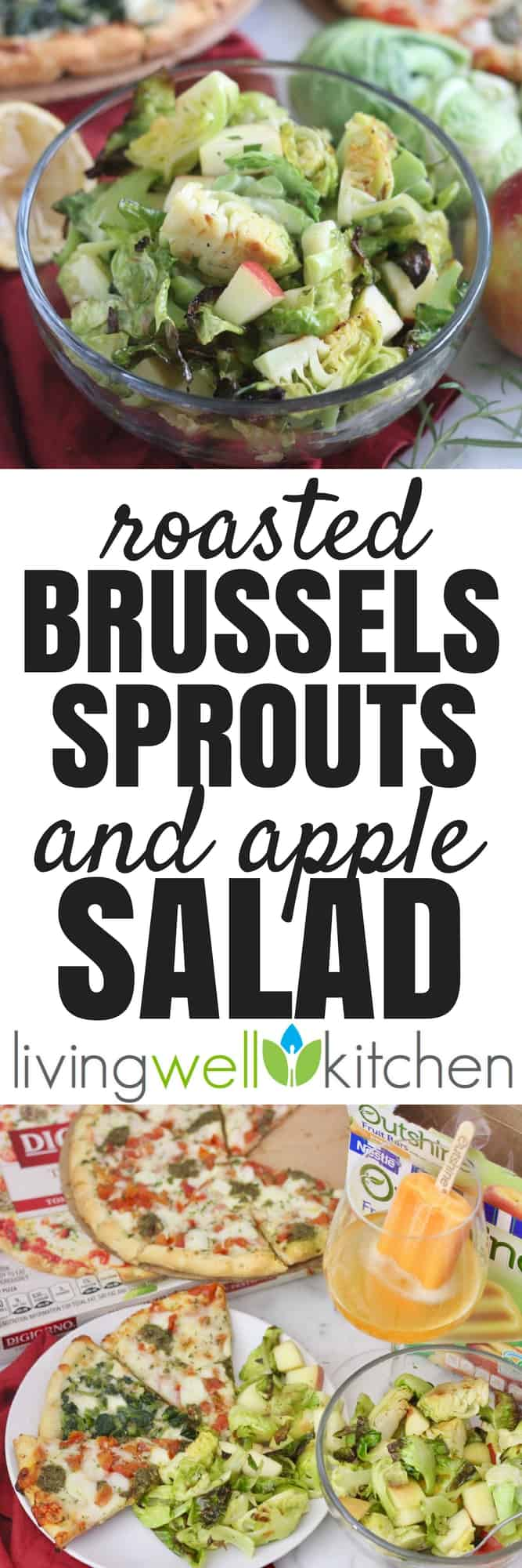 Try this Roasted Brussels Sprouts and Apple Salad paired with pizza for a delicious, balanced, and satisfying meal. Don't forget the fruit bars and your favorite bubbly drink for dessert! #ad #BalanceYourPlate #pizzanight #girlsnight #vegetarian #vegetarianfood #recipes #brusselssprouts
